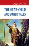 The star-child and other tales / Хлопчик-зірка та інші казки (English Library) (мг)