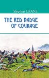 The red badge of courage = Червоний знак звитяги. (American Library)
