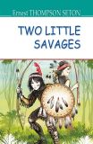 Two Little Savages = Два маленьких дикуни.  (American Library)