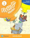 Fly High 1 Activity book  The new ukrainian school